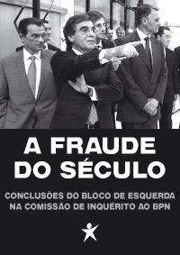 """""""A fraude do século"""" - Livro do caso BPN"""