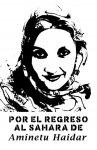 Aminetu Haidar, imagem do site saharaindependiente.org