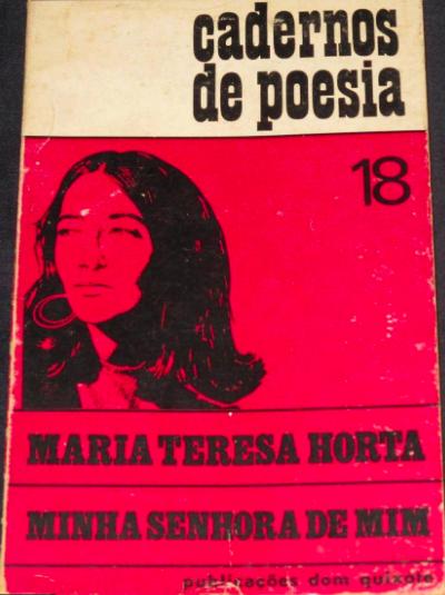 """Maria Teresa Horta: a censura de """"Minha Senhora de Mim"""" (1971) - Esquerda"""