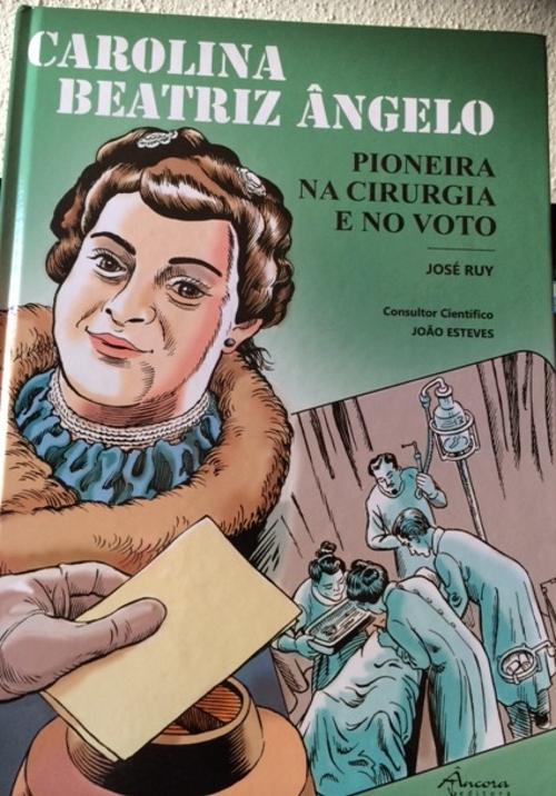 No final do ano passado foi publicada uma banda desenhada de José Ruy, sobre Carolina Beatriz Ângelo, a primeira mulher portuguesa a votar