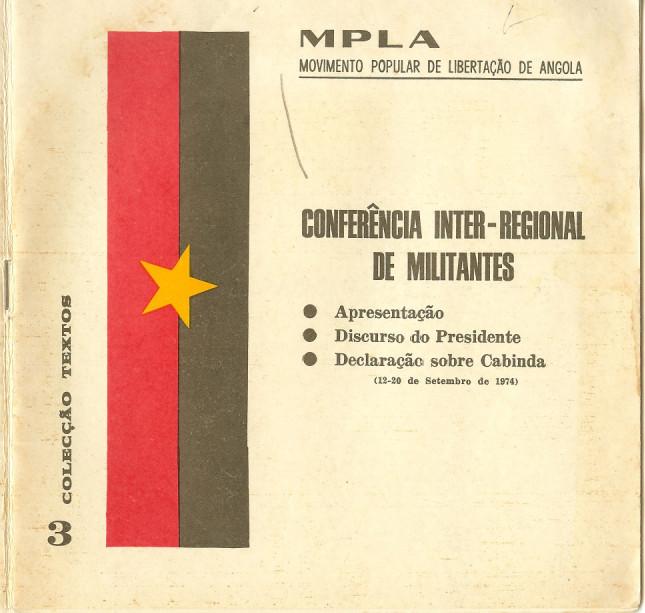 Resoluções da Conferência Inter-regional do MPLA, que foi o verdadeiro Congresso