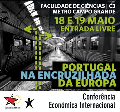 """18 e 19 Maio: Conferência """"Portugal na encruzilhada da Europa"""""""