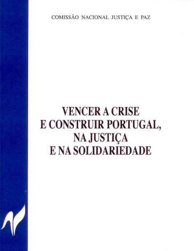 """Resolução da CNJP: """"Vencer a Crise e construir Portugal na justiça e na solidariedade"""""""