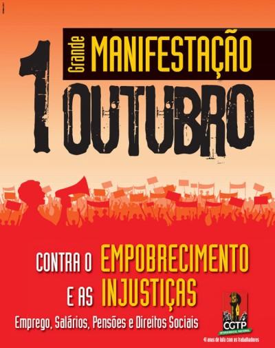O primeiro sábado de Outubro assinala o regresso às manifestações sindicais e o 41º aniversário da CGTP.