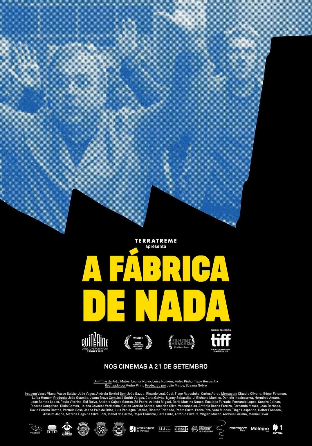 A Fábrica de Nada (2017), filme de Pedro Pinho, produzido por Terratreme