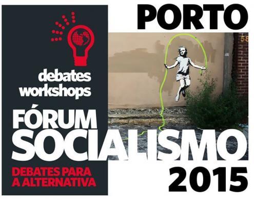 O Fórum Socialismo 2015 começa nesta sexta-feira, 28 de agosto, às 21.30 horas na Escola Soares dos Reis, no Porto