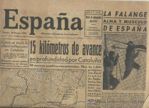 """Jornal franquista """"España"""", de 20 de janeiro de 1939, anunciando uma ofensiva vitoriosa contra a Catalunha."""