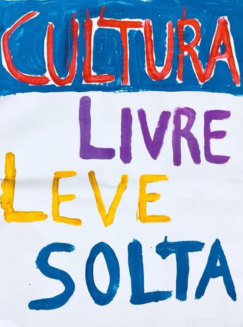 """""""Cultura livre, leve solta"""". Pancarta do protesto de 6 de abril."""
