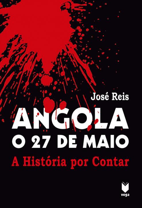 O segundo livro de José Reis avança com análise dos acontecimentos do 27 de Maio de 1977