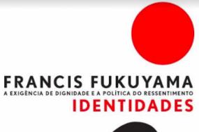 """""""Identidades: a exigência de dignidade e a política do ressentimento"""", de Francis Fukuyama, foi publicado pela D. Quixote em Portugal no passado Outubro."""