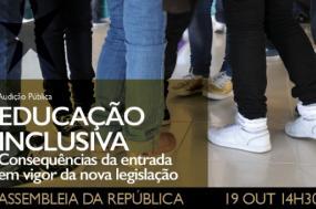Audição pública sobre Educação Inclusiva é hoje às 14h30 na Assembleia da República, em Lisboa