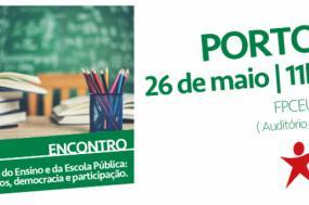 """Encontro público no Porto pela """"Defesa do Ensino e da Escola Pública: direitos, democracia e participação"""" será no próximo sábado"""