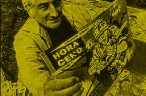 Héctor Germán Oesterheld e exemplares do seu Hora Cero.