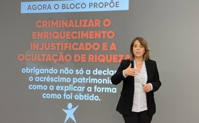 Catarina Martins apresenta propostas sobre enriquecimento injustificado.