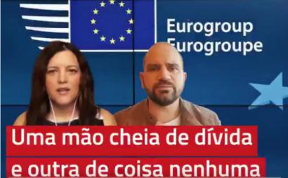 Marisa Matias e José Gusmão analisam e criticam as decisões do Eurogrupo