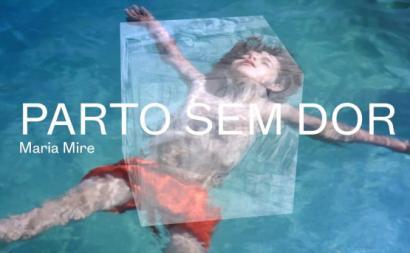 """Filme """"Parto sem Dor"""", de Maria Mire."""