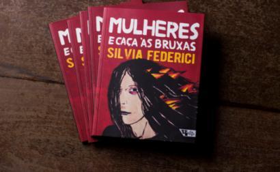 """""""Mulheres e caça às bruxas"""" é o título do mais recente livro de Silvia Federici"""