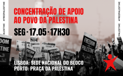 Concentrações de solidariedade com o Povo da Palestina realizam-se esta segunda-feira