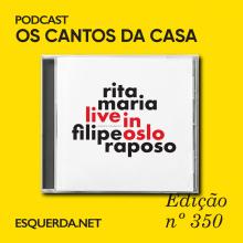 Podcast Cantos da Casa 350