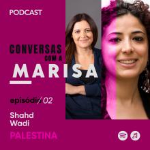 Conversas com a Marisa: Shahd Wadi