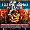 """""""Covid-19 SOS Indígenas do Brasil"""""""
