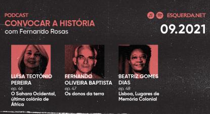 """""""Convocar a História"""": Podcast com Fernando Rosas está de regresso"""
