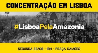Para esta segunda-feira, 26 de agosto, está agendada a iniciativa Lisboa pela Amazónia, que terá lugar na Praça Luís de Camões, em Lisboa, pelas 18h.