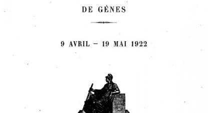 Em 15 de abril de 1922, numa conferência económica internacional, os governos ocidentais apresentaram um programa de exigências visando resolver a seu contento o contencioso à volta do repúdio das dívidas