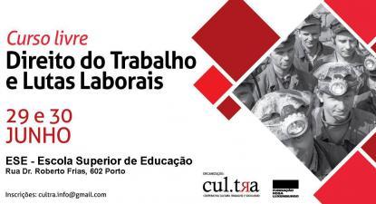 Curso Direito do Trabalho e Lutas Laborais, Cultra, 2019. Imagem: Cultra.