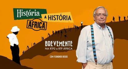 """Série """"História a História – África"""" estreia este domingo na RTP2"""