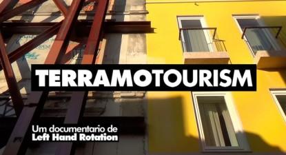 TERRAMOTOURISM  |  O Documentario
