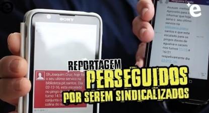 +e | Reportagem: Perseguição a sindicalistas | ESQUERDA.NET