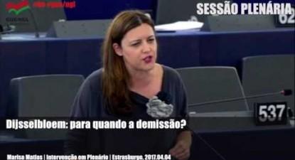 Dijsselbloem: para quando a demissão? - Marisa Matias 2017.04.04
