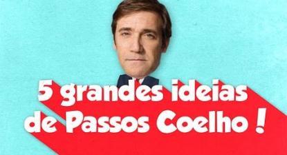 5 grandes ideias de Passos Coelho! | Esquerda.net