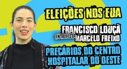 Precários no Estado, Francisco Louçã entrevista Marcelo Freixo e eleições nos EUA| ESQUERDA.NET