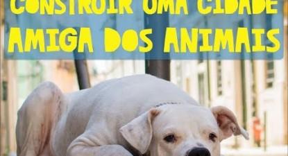Construir uma cidade amiga dos animais | ESQUERDA.NET