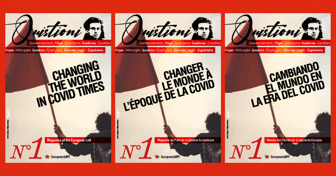 """Quistioni"" the new magazine of the European Left"